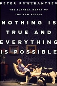 Nothing is True_Pomerantsev